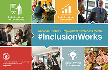 "The NDEAM 2016 poster touts the theme ""#InclusionWorks"" and includes photos of diverse individuals in workplace setttings."